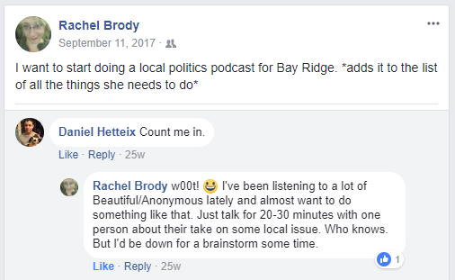 The original Facebook exchange where the Radio Free Bay Ridge hosts, Dan and Rachel, first agree to do a podcast
