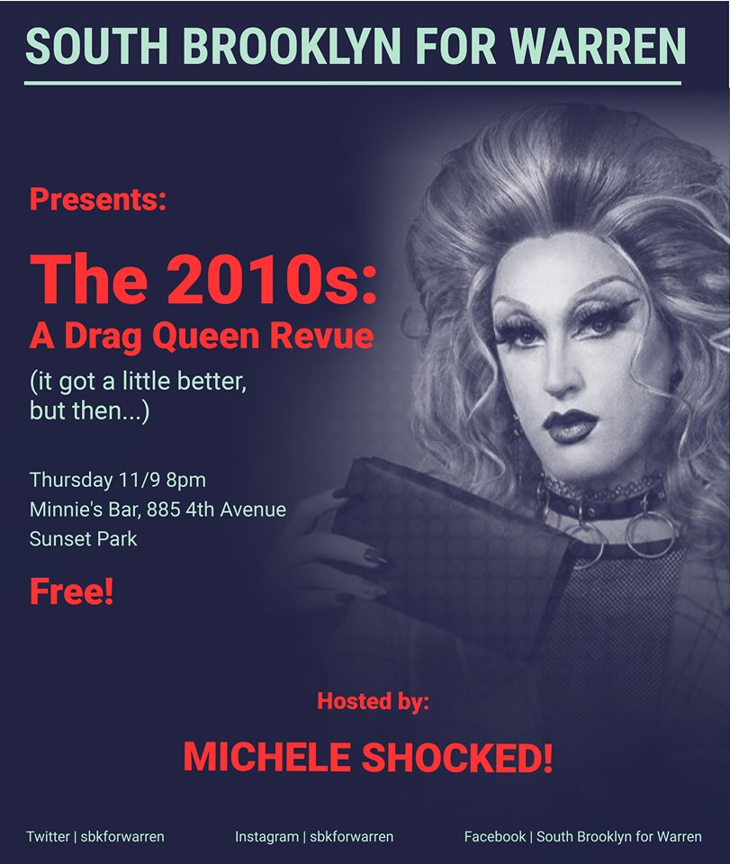 The advertising image for South Brooklyn for Warren's November Drag Queen Revue w. Michele Shocked!